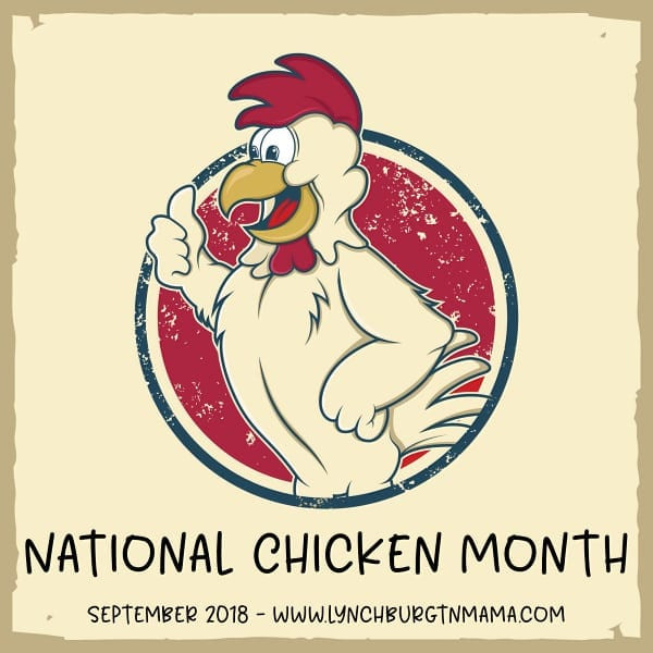 Celebrate National Chicken Month with Lynchburg Mama
