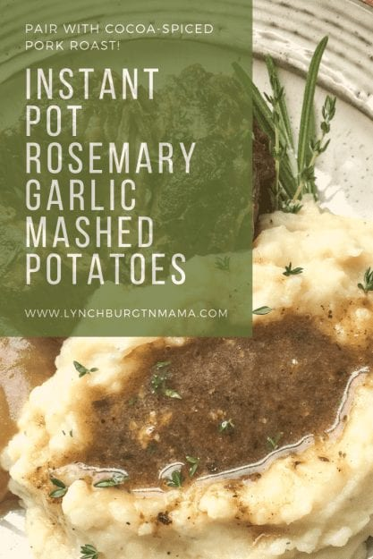 Rosemary Garlic Mashed Potatoes in the Instant Pot® are quick, easy, and full of amazing flavor!