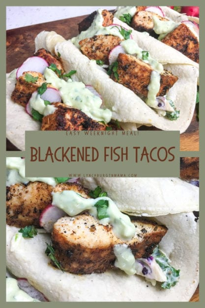 Blackened Fish Tacos -- a tasty recipe to add to your weekly meal plan that is ready in less than 30 minutes!