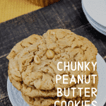 Chunky Peanut Butter Cookies Pin