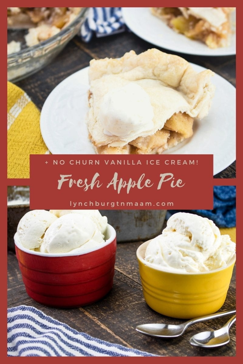 Fresh apple pie with no churn vanilla ice cream brings back the tastiness of simple desserts. It's perfect for any night of the week!