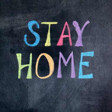 Stay Home Chalkboard Sign is a good reminder of a simple way to make life easier during lockdown