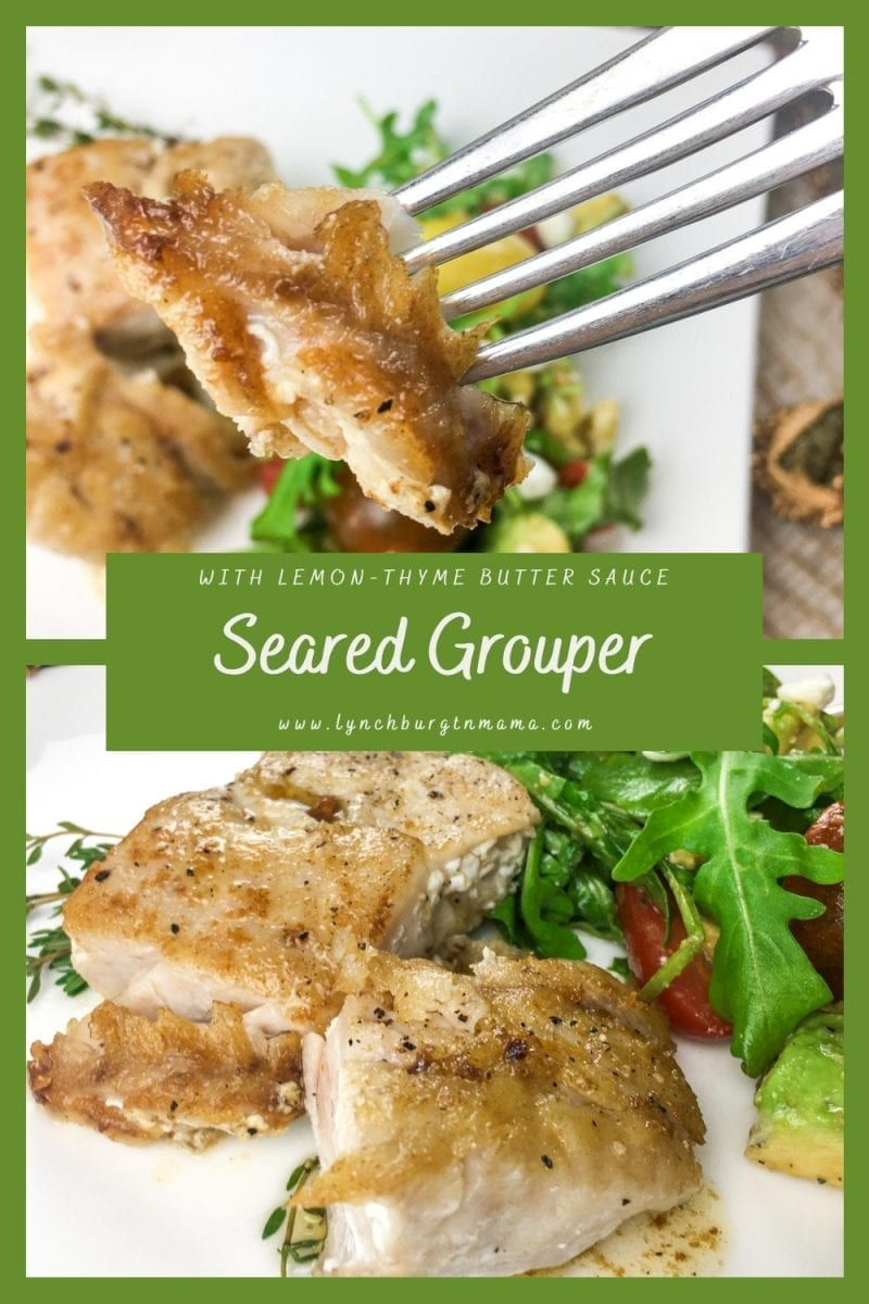 Seared Grouper is ready for the dinner table in only 15 minutes! Top with a flavorful lemon-thyme butter sauce and add an arugula side salad for a balanced meal.