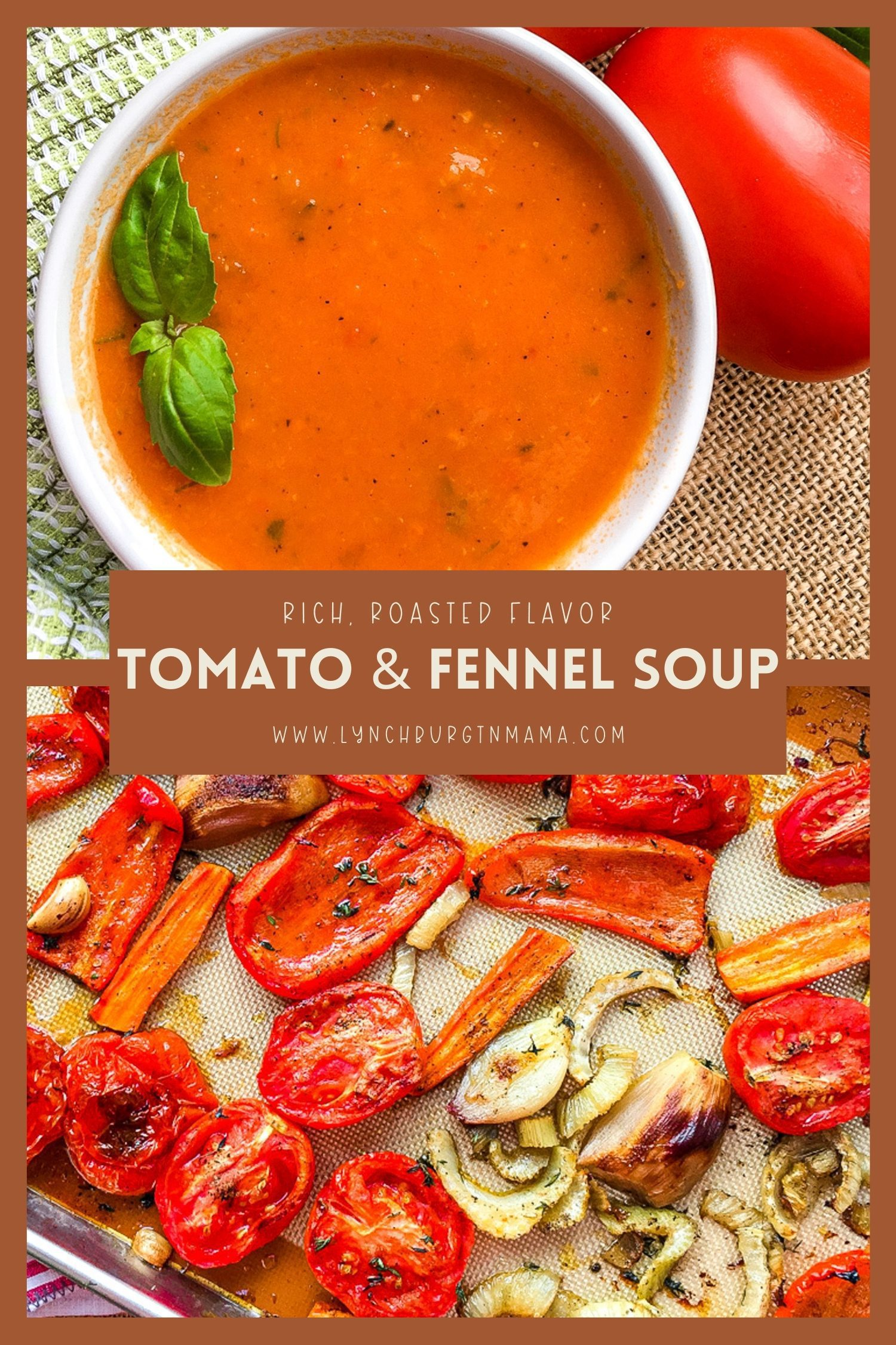 Upgrade traditional tomato soup to this rich, Roasted Tomato and Fennel Soup. This robust, heartwarming soup is exactly what a cold day needs!
